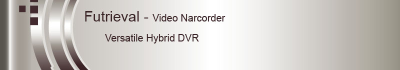 Video Narcorder